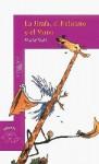 La Jirafa, el Pelícano y el Mono - Quentin Blake, Roald Dahl