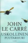 Uskollinen puutarhuri (Kovakantinen) - John le Carré