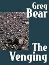 The Venging (eBook) - Greg Bear