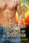 The Rough Mating of a Vampire - J.S. Scott