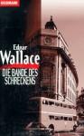 Die Bande des Schreckens - Edgar Wallace