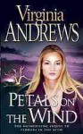 Petals on the Wind - V.C. Andrews