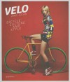 Velo - 2nd Gear: Bicycle Culture and Style - Sven Ehmann, Robert Klanten