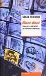 Rani dani: kako smo odrastali uz filmove i televiziju - Goran Tribuson