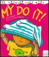 My Do It! - Ros Asquith