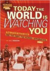 Today the World Is Watching You: The Little Rock Nine and the Fight for School Integration, 1957 - Kekla Magoon