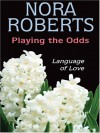 Playing The Odds (MacGregors #4) - Nora Roberts