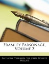 Frawley Parsonage: Volume 3 - Anthony Trollope, John Millais