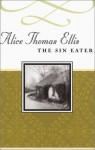 The Sin Eater - Alice Thomas Ellis