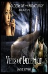 Veils of Deception - Danae Ayusso