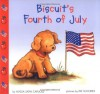 Biscuit's Fourth of July - Alyssa Satin Capucilli, Pat Schories, Mary O'Keefe Young