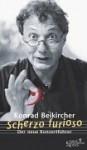 Scherzo Furioso. Der Neue Konzertführer - Konrad Beikircher