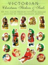 Victorian Christmas Stickers and Seals: 62 Full-Color Pressure-Sensitive Designs - Carol Belanger-Grafton