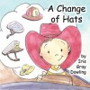 A Change of Hats - Iris Gray Dowling, Valerie Bouthyette