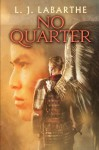 No Quarter (Archangel Chronicles #1) - L.J. LaBarthe