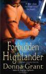 Forbidden Highlander - Donna Grant