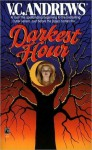 Darkest Hour - V.C. Andrews, Andrew Neiderman