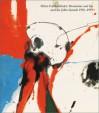 After Mountains and Sea: Frankenthaler 1956-1959 - Susan Cross, Helen Frankenthaler