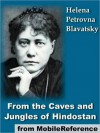 From the Caves and Jungles of Hindostan - Helena Petrovna Blavatsky