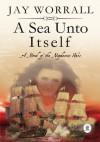 A Sea Unto Itself - Jay Worrall