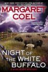 Night of the White Buffalo - Margaret Coel