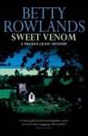 Sweet Venom - Betty Rowlands