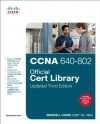 CCNA 640-802 Official Cert Library - Wendell Odom