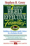 7 Habits of Highly Effective Families: Powerful Lessons in Personal Change (Audio) - Stephen R. Covey