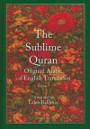 The Sublime Quran, Volume 1: Original Arabic and English Translation - Anonymous, Laleh Bakhtiar
