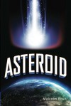 Asteroid - Malcolm Rose