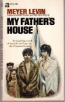 My Father's House - Meyer Levin