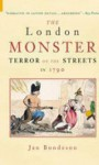 The London Monster: Terror on the Streets in 1788 - Jan Bondeson