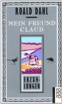 Mein Freund Claud - Roald Dahl