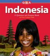 Indonesia: A Question and Answer Book - Mary Dodson Wade