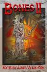 Bones II - James Ward Kirk, Lori R. Lopez
