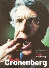 David Cronenberg: Interviews with Serge Grunberg - Serge Grunberg, David Cronenberg