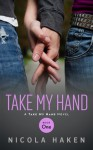 Take My Hand - Nicola Haken