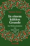 In einem kühlen Grunde: Ein Weihnachtskrimi aus Schwäbisch Hall (German Edition) - Tatjana Kruse