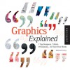 Graphics Explained: 7 Top Designers, 7 Briefs, 49 Solutions... In Their Own Words - Michael Evamy