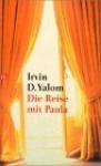 Die Reise mit Paula - Irvin D. Yalom