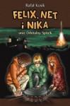 Felix, Net i Nika oraz Orbitalny Spisek - Rafał Kosik