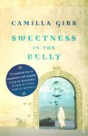 Sweetness in the Belly - Camilla Gibb