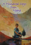 A Hundred Days from Home - Randall Wright