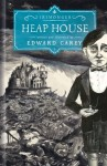 Heap House (Iremonger Trilogy) - Edward Carey