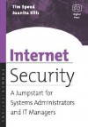 Internet Security: A Jumpstart for Systems Administrators and It Managers - Juanita Ellis