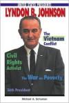 Lyndon B. Johnson - Michael A. Schuman