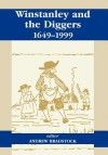 Winstanley and the Diggers, 1649-1999 - A. Bradstock