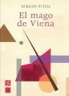 El mago de Viena - Sergio Pitol, Pedro Henr-Quez Urea
