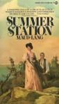 Summer Station - Lang