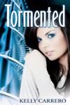 Tormented - Kelly Carrero